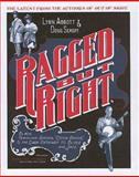 "Ragged but Right : Black Traveling Shows, ""Coon Songs"", and the Dark Pathway to Blues and Jazz, Abbott, Lynn and Seroff, Doug, 1578069017"