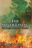 The Silver Lining - The Benefits of Natural Disasters 9780691059020