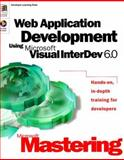 Web Application Development Using Microsoft Visual InterDev 6, Microsoft Official Academic Course Staff, 0735609020