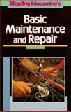 Bicycling Magazine's Basic Maintenance and Repair 9780878579020