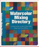 Watercolor Mixing Directory, Moira Clinch and David Webb, 1560109025