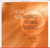 Home Care Aide : Inservice Training Modules, Nasso, Jackie and Celia, Lisa, 0766839028