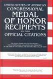 United States of America's Congressional Medal of Honor Recipients and Their Official Citations, R. J. Proft, 0964459027