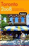 Toronto 2008, Fodor's Travel Publications, Inc. Staff, 1400019028