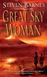 Great Sky Woman, Steven Barnes, 0345459024