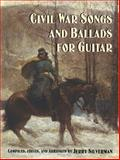 Civil War Songs and Ballads for Guitar, , 0486419029