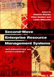 Second-Wave Enterprise Resource Planning Systems : Implementing for Effectiveness, Bettina Hannover, 0521819024