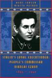 Stalin's Loyal Executioner : People's Commissar Nikolai Ezhov, 1985-1940, Jansen, Marc and Petrov, Nikita, 0817929029