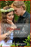 Daydreaming Roses and Fairytale Monsters, Michelle Rodriguez, 1482049023