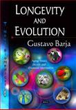 Longevity and Evolution, Barja, Gustavo, 1614709025