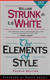 The Elements of Style, Strunk, William, Jr. and White, E. B., 020530902X