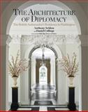The Architecture of Diplomacy, Anthony Seldon and Daniel Collings, 208129902X