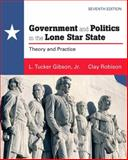 Government and Politics in the Lone Star State, Gibson, L. Tucker J. and Robison, Clay, 0205779026
