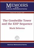 The Goodwillie Tower and the EHP Sequence, Mark Behrens, 0821869027