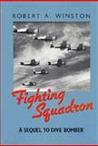 Fighting Squadron, Robert A. Winston, 1557509026