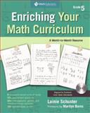 Enriching Your Math Curriculum : Grade 5, Schuster, Lainie, 1935099027
