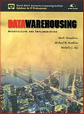 Data Warehousing : Architecture and Implementation, Humphries, Mark and Hawkins, Michael W., 0130809020