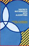 Discrete Mathematics with Algorithms, Albertson, Michael O. and Hutchinson, Joan P., 0471849022