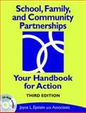 School, Family, and Community Partnerships : Your Handbook for Action, Jansorn, Natalie Rodriguez and Van Voorhis, Frances L., 1412959020
