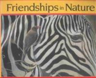 Friendships in Nature, James Gary Hines, 1559719028