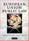 European Union Public Law : Text and Materials, Chalmers, Damian and Tomkins, Adam, 0521709024