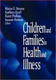 Children and Families in Health and Illness, , 0803959028
