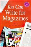 You Can Write for Magazines, Greg Daugherty, 0898799023