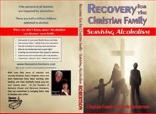 Recovery for the Christian Family, Chaplain Farris and Ruth Robertson, 0911939024
