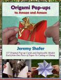 Origami Pop-Ups, Jeremy Shafer, 149429902X