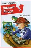 Internet Piracy, Gail Blasser Riley, 0761449027