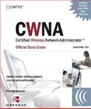 CWNA Certified Wireless Network Administrator Official (Exam PW0-100), Planet3 Wireless Staff, 0072229020