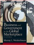 Business and Government in the Global Marketplace, Weidenbaum, Murray L., 0130499021