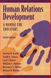 Human Relations Development : A Manual for Educators, Gazda, George M. and Asbury, Frank R., 0205289029