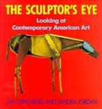 The Sculptor's Eye, Jan Greenberg and Sandra Jordan, 0385309023