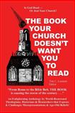 Book the Church Doesn't Want You to Read, Tim Leedom, 0954659023
