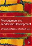 Management and Leadership Development, Mabey, Christopher and Finch Lees, Tim, 1412929024