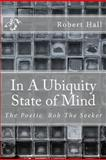 In A Ubiquity State of Mind, Robert Hall, 1463589026
