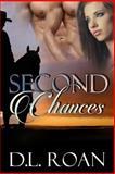Second Chances, D. L. Roan, 1484829026