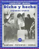 Dicho y Hecho : Beginning Spanish, Potowski, Kim and Sobral, Silvia, 0470129026