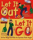 Let It Out Let It Go, Andrew Reasbeck, 0980219027