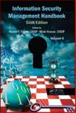 Information Security Management Handbook, Sixth Edition, Volume 4, , 1439819025