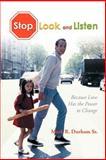 Stop, Look, and Listen, Mark R. Durham Sr., 1468529021