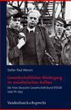 Gewerkschaftlicher Niedergang Im Sozialistischen Aufbau : Der Freie Deutsche Gewerkschaftsbund (FDGB) 1945 Bis 1953, Werum, Stefan Paul, 3525369026