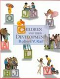 Children and Their Development, Kail, 0135189039