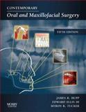 Contemporary Oral and Maxillofacial Surgery, Hupp, James R. and Tucker, Myron R., 0323049036