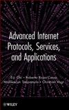 Advanced Internet Protocols, Services, and Applications, Tatipamula, Mallikarjun and Oki, Eiji, 0470499036