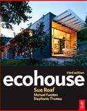 Ecohouse, Roaf, Sue and Fuentes, Manuel, 0750669039