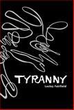 Tyranny, Lesley Fairfield, 0887769039