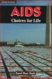 AIDS, Carol Rust Nash, 0894909037