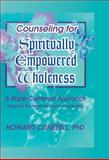 Counseling for Spiritually Empowered Wholeness : A Hope-Centered Approach, Clinebell, Howard J. and Clements, William M., 156024903X